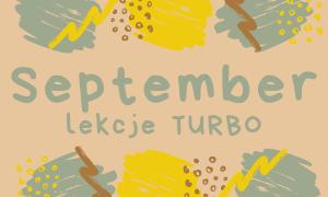 WRZESIEŃ 2021 - lekcje turbo